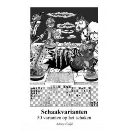 Schaakvarianten, 50 varianten op het schaakspel